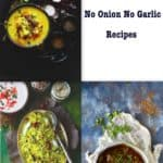 10 No Onion No Garlic Recipes