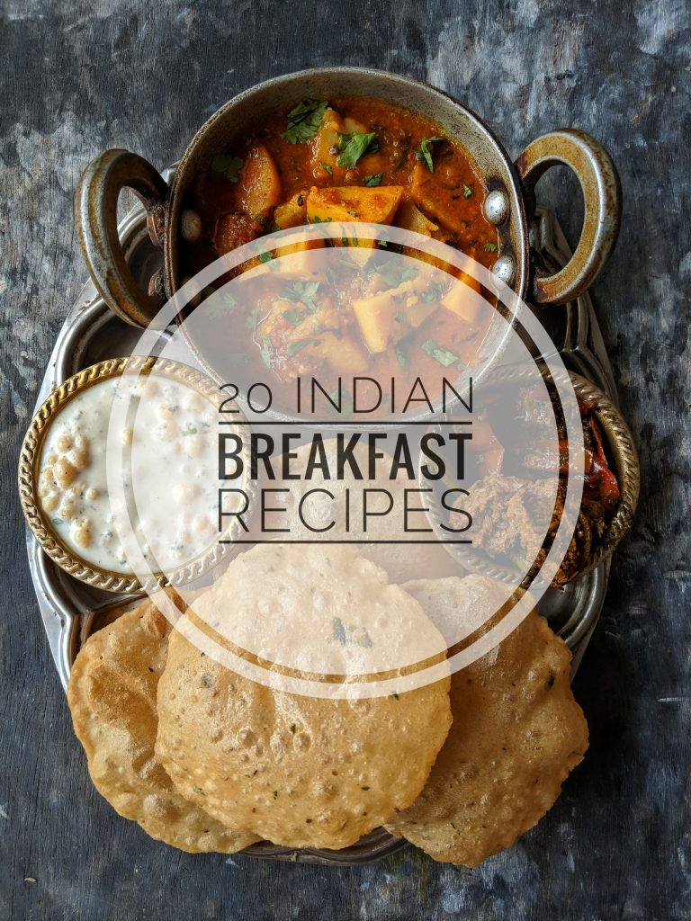Collection of 20 Indian Breakfast Recipes