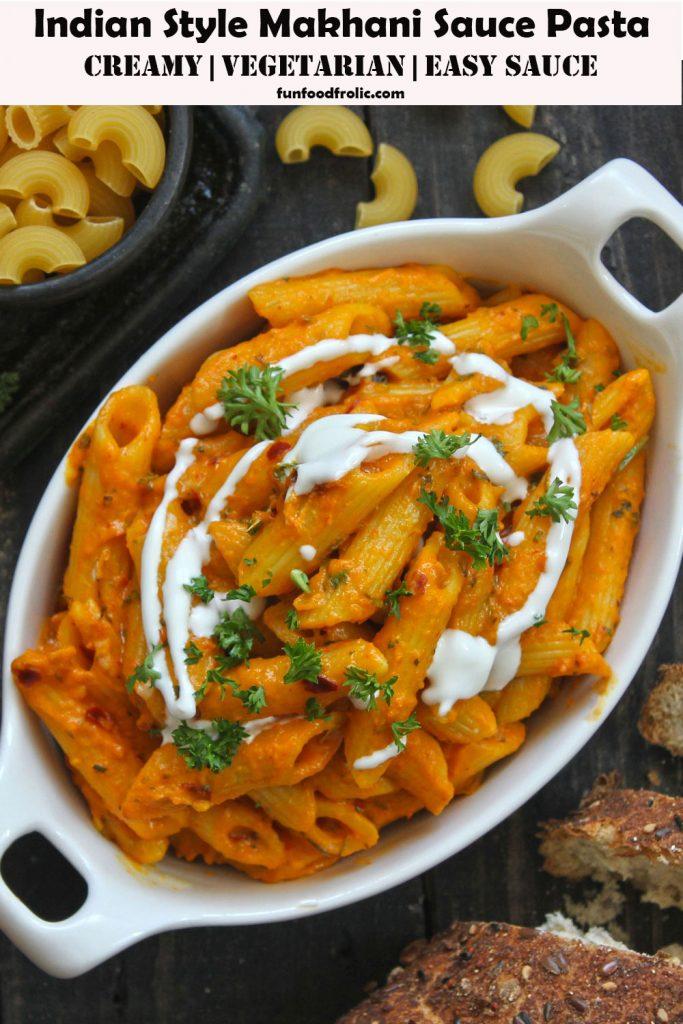 Indian Style Makhani Sauce Pasta